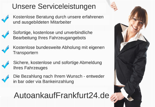 Autoankauf Frankfurt ist Ihr kompetenter Autoankäufer für Gebrauchtwagen